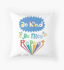be kind be nice repeat Floor Pillow