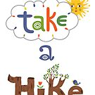 take a hike by Andi Bird
