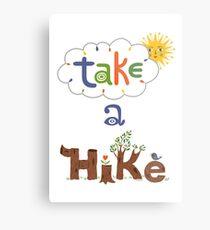take a hike Metal Print