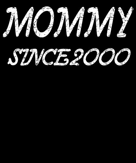 Mommy Since 2000 by GoOsiris