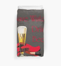 Save water drink beer home bar sign Duvet Cover