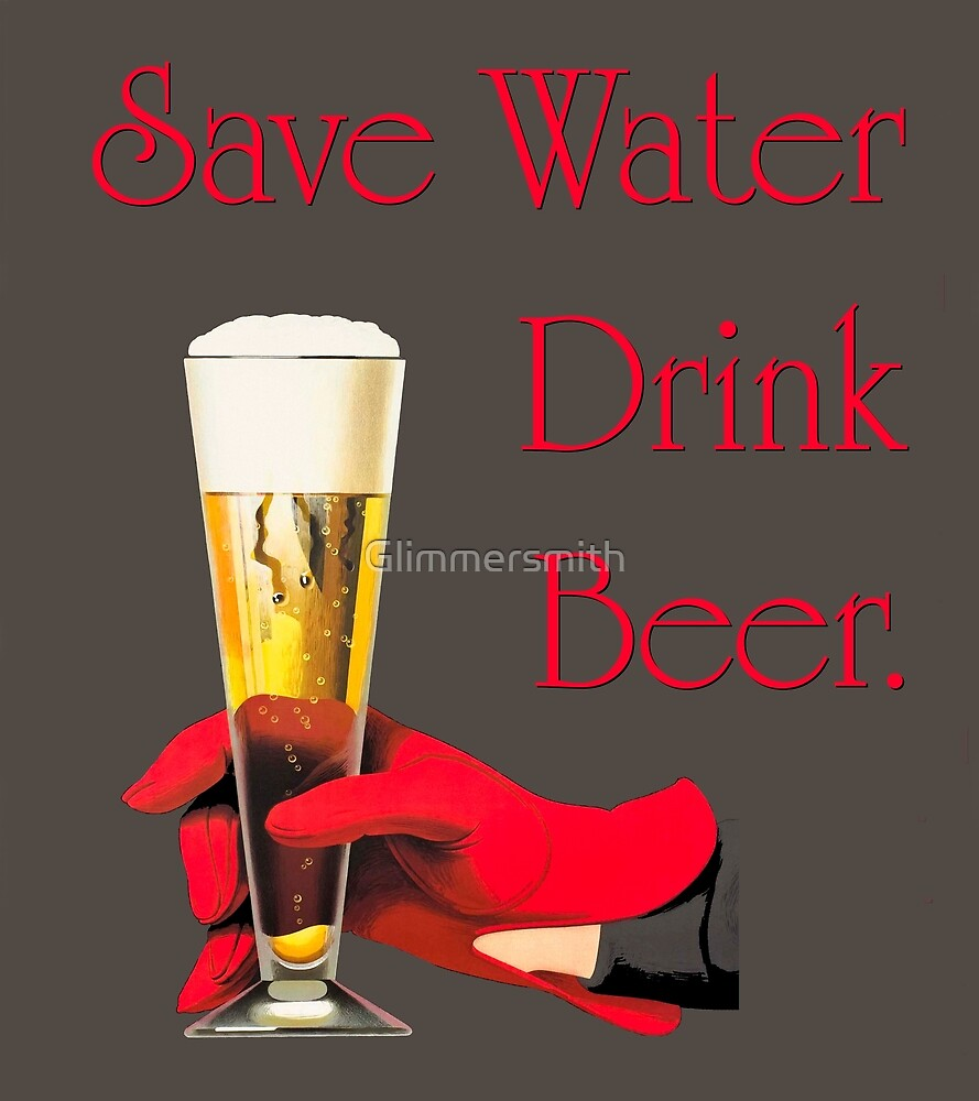 Save water drink beer home bar sign by Glimmersmith