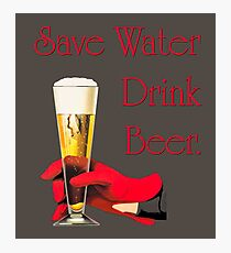 Save water drink beer home bar sign Photographic Print