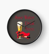 Save water drink beer home bar sign Clock