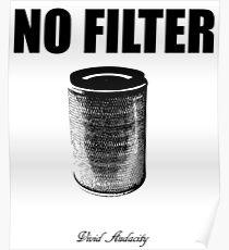 NO FILTER Poster