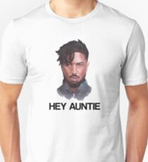 KILLMONGER   HEY AUNTIE Unisex T-Shirt