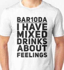 Bartender I Have Mixed Drinks About Feelings T-Shirt Unisex T-Shirt