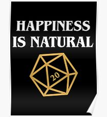 Happiness is Natural 20 Quotes Dungeons and Dragons DnD Tabletop RPG Gaming Poster