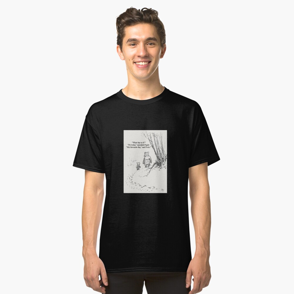My Favourite Day Classic T-Shirt
