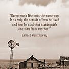 Abandoned Homestead with Hemingway Quote by Dave Stephens