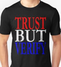 Trust But Verify Reagan Red White Blue Election Ronald George 1984 84 Campaign T Shirt Hoodie Sticker Retro 80s 1980s Throwback Unisex T-Shirt