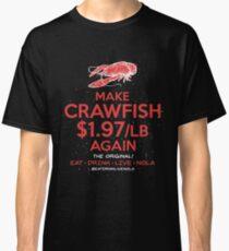 MAKE CRAWFISH $1.97/lb AGAIN on Black Classic T-Shirt