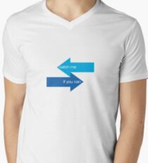 catch me if you can Men's V-Neck T-Shirt