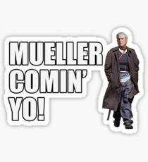 Mueller Comin' Yo! Sticker
