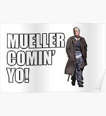 Mueller Comin' Yo! Poster
