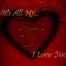 With All My Heart.... by HeavenOnEarth