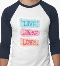 live laugh love Men's Baseball ¾ T-Shirt