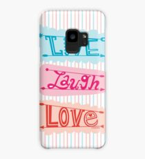 live laugh love Case/Skin for Samsung Galaxy