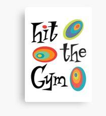 hit the gym Metal Print