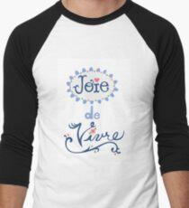 joie de vivre Men's Baseball ¾ T-Shirt