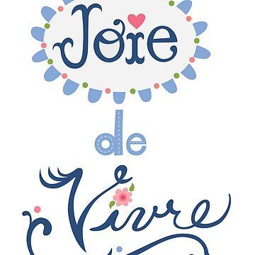 joie de vivre by andibird