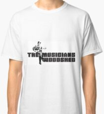 The Musicians Woodshed Classic T-Shirt