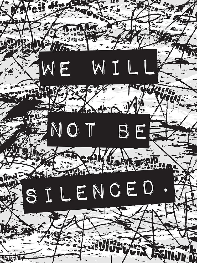 We will not be silenced by wordquirk