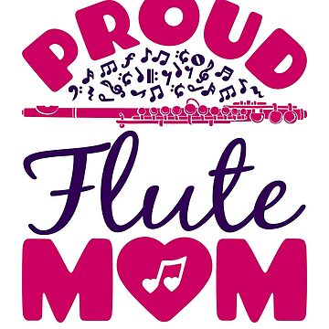 Proud Flute Mom Band by jaygo
