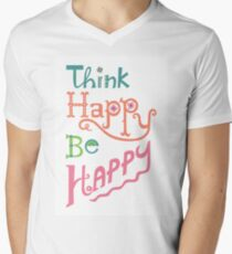 think happy be happy Men's V-Neck T-Shirt