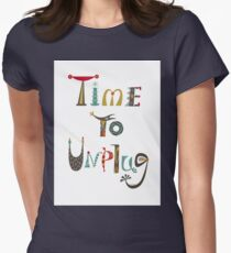 time to unplugz Women's Fitted T-Shirt