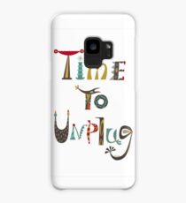 time to unplugz Case/Skin for Samsung Galaxy