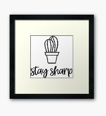 Stay Sharp Cactus Framed Print