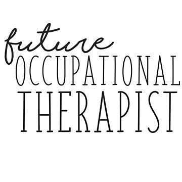 Futuro terapeuta ocupacional de annmariestowe