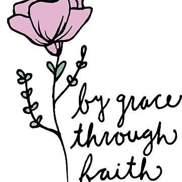 By Grace Through Faith by raelwalters
