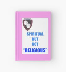 NOT RELIGIOUS BUT... Hardcover Journal