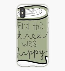 And the Tree Was Happy iPhone Case