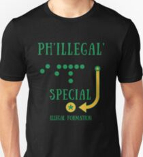 902352fe2 Philly Special Phillegal - Illegal Formation Funny T-Shirt Gag Unisex T- Shirt