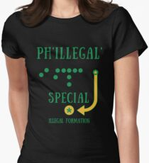 Philly Special Phillegal - Illegal Formation Funny T-Shirt Gag Women's Fitted T-Shirt
