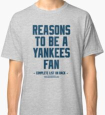 No Reasons To Be a New York Yankees Fan, Yankees Suck, Funny Gag Gift T-Shirt Classic T-Shirt