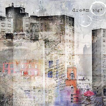 Dream Big by reilly58