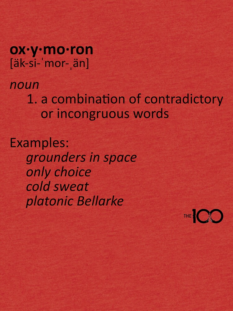 Oxymoron Examples The 100 Tri Blend T Shirt By Dcjeff Redbubble