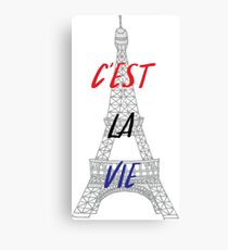 C'est La Vie Eiffel Tower Canvas Print