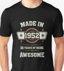 Made in 1952 66 years of being awesome Unisex T-Shirt
