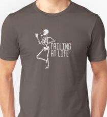 Failing At Life Unisex T-Shirt