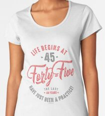 45th Birthday Womens Premium T Shirt