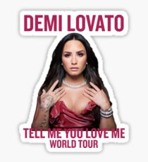 Demi Lovato - TMYLM WORLD TOUR Sticker