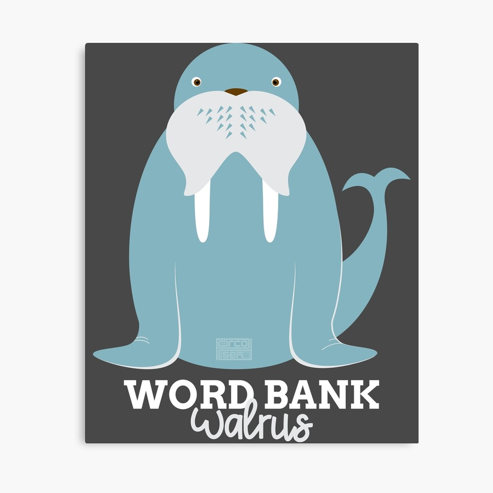 Funny Animal Name Meme Word Bank WALRUS | Canvas Print