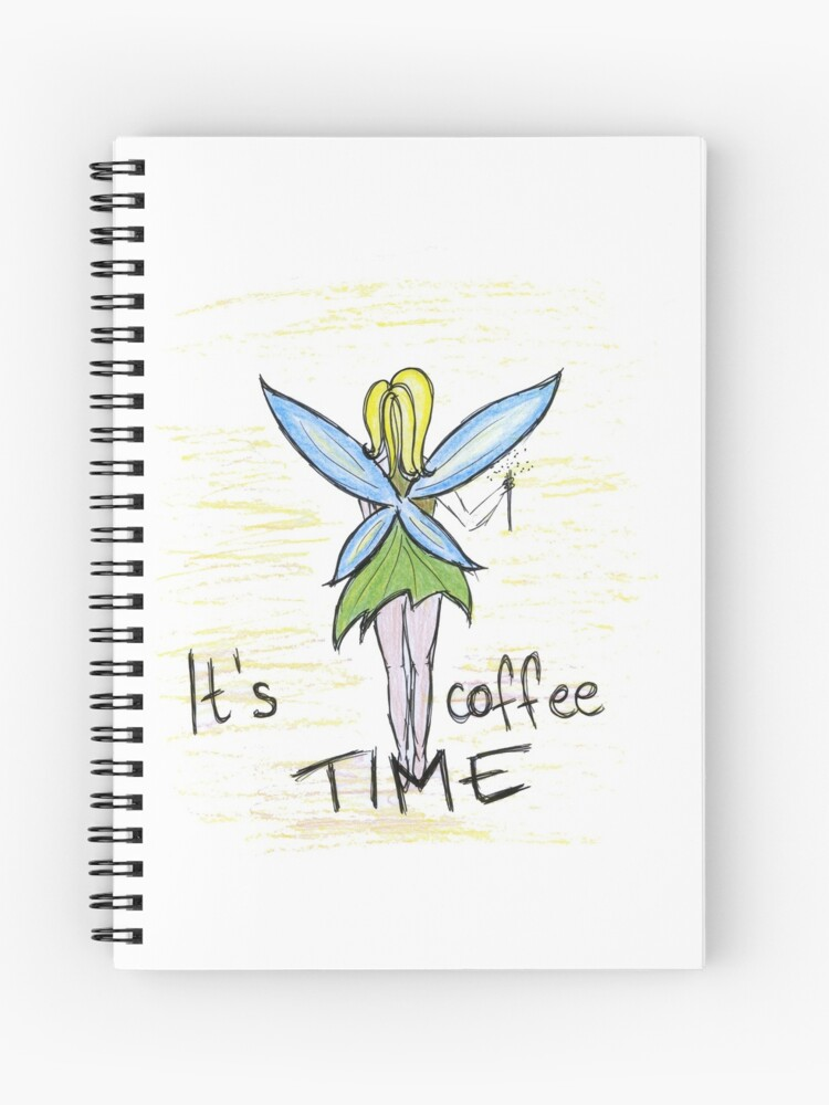 its coffee time fairy coffee lover quotes art spiral notebook by