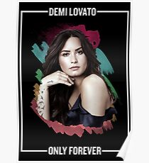 Demi Lovato - Only Forever *Image* Poster