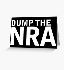 Dump the NRA (white) Greeting Card